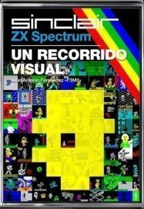 ZX SPECTRUM: UN RECORRIDO VISUAL