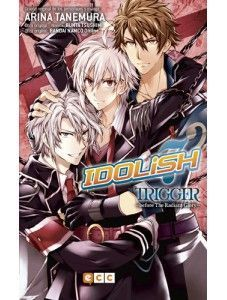 IDOLISH7: TRIGGER - BEFORE THE RADIANT GLORY
