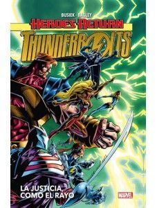 HEROES RETURN: THUNDERBOLTS 01