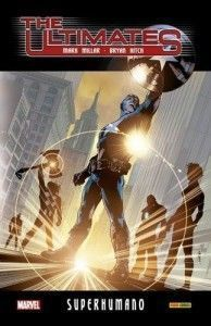 THE ULTIMATES 01: SUPERHUMANO (Integral)